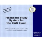 certified wound specialist flash cards study guide